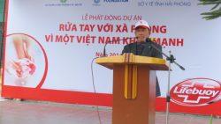 """Lễ phát động dự án """"Rửa tay với xà phòng vì một Việt Nam khỏe mạnh"""" tại Thành phố Hải Phòng"""
