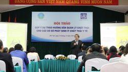 Hội thảo góp ý dự thảo Hướng dẫn quản lý chất thải cho các cơ sở phát sinh ít chất thải y tế