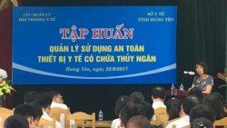 Cục Quản lý môi trường y tế tổ chức tập huấn Quản lý sử dụng an toàn thiết bị y tế có chứa thủy ngân tại Hưng Yên
