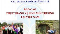 Báo cáo thực trạng vệ sinh môi trường tại Việt Nam